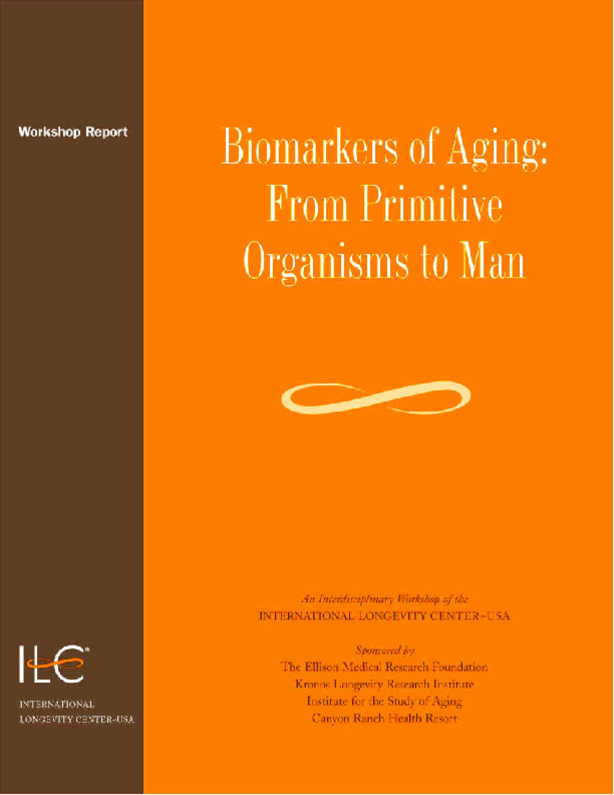 Biomarkers of Aging: From Primitive Organisms to Man
