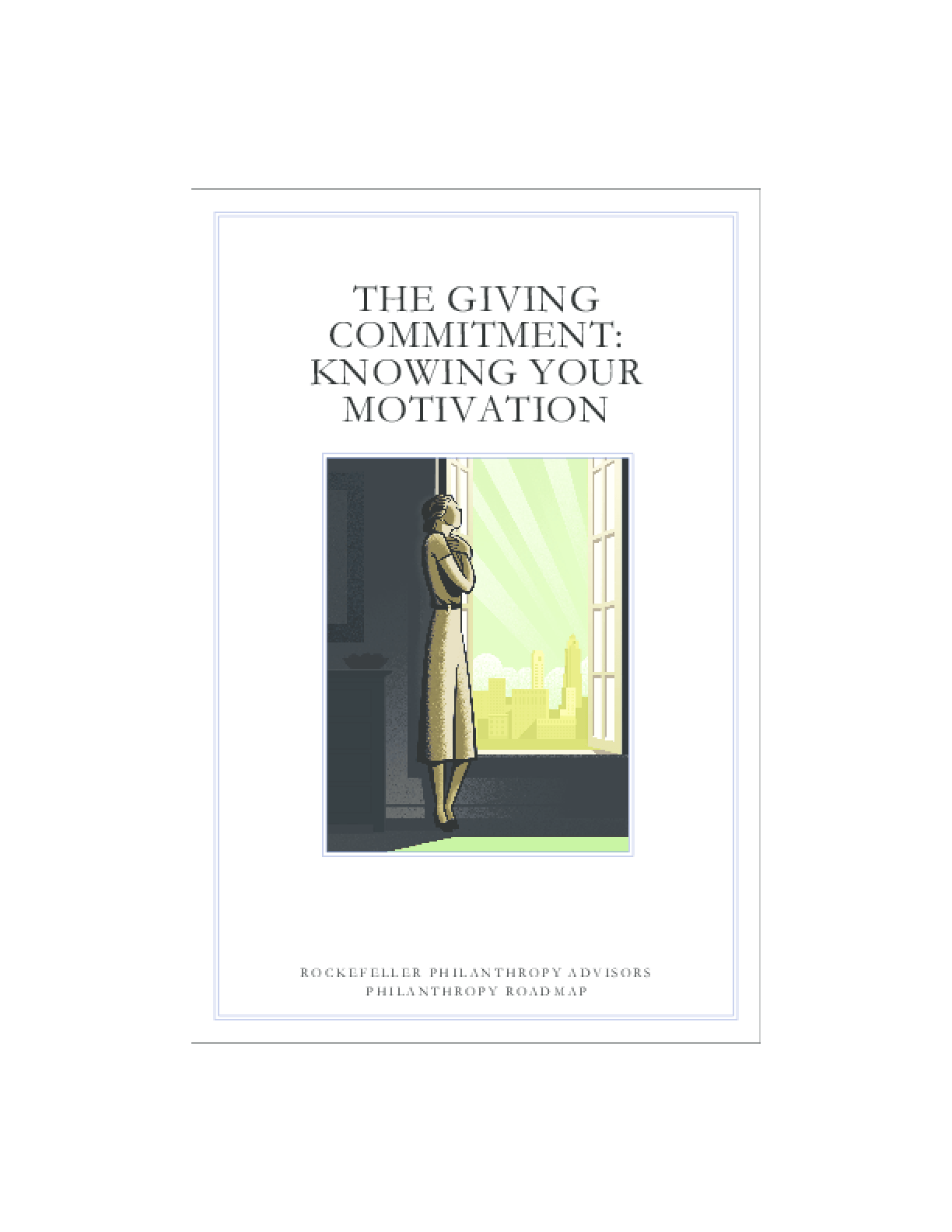 The Giving Commitment: Knowing Your Motivation