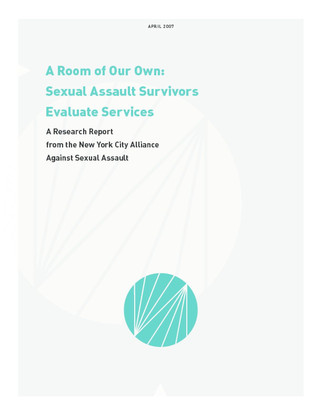 A Room of Our Own: Sexual Assault Survivors Evaluate Services