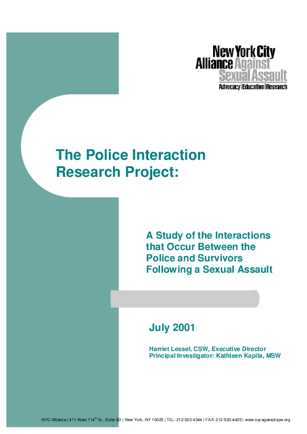 Police Interaction Research Project: A Study of the Interactions that Occur Between the Police and Survivors Following a Sexual Assault
