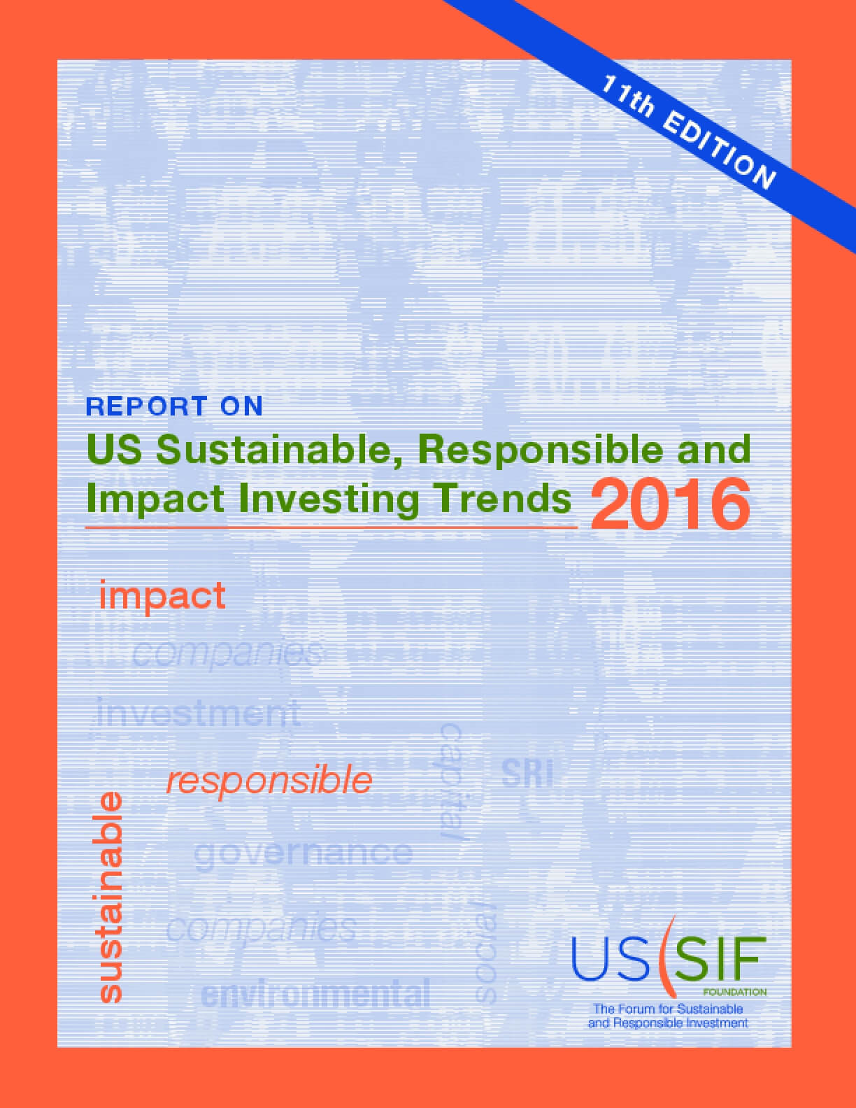 US Sustainable, Responsible and Impact Investing Trends 2016