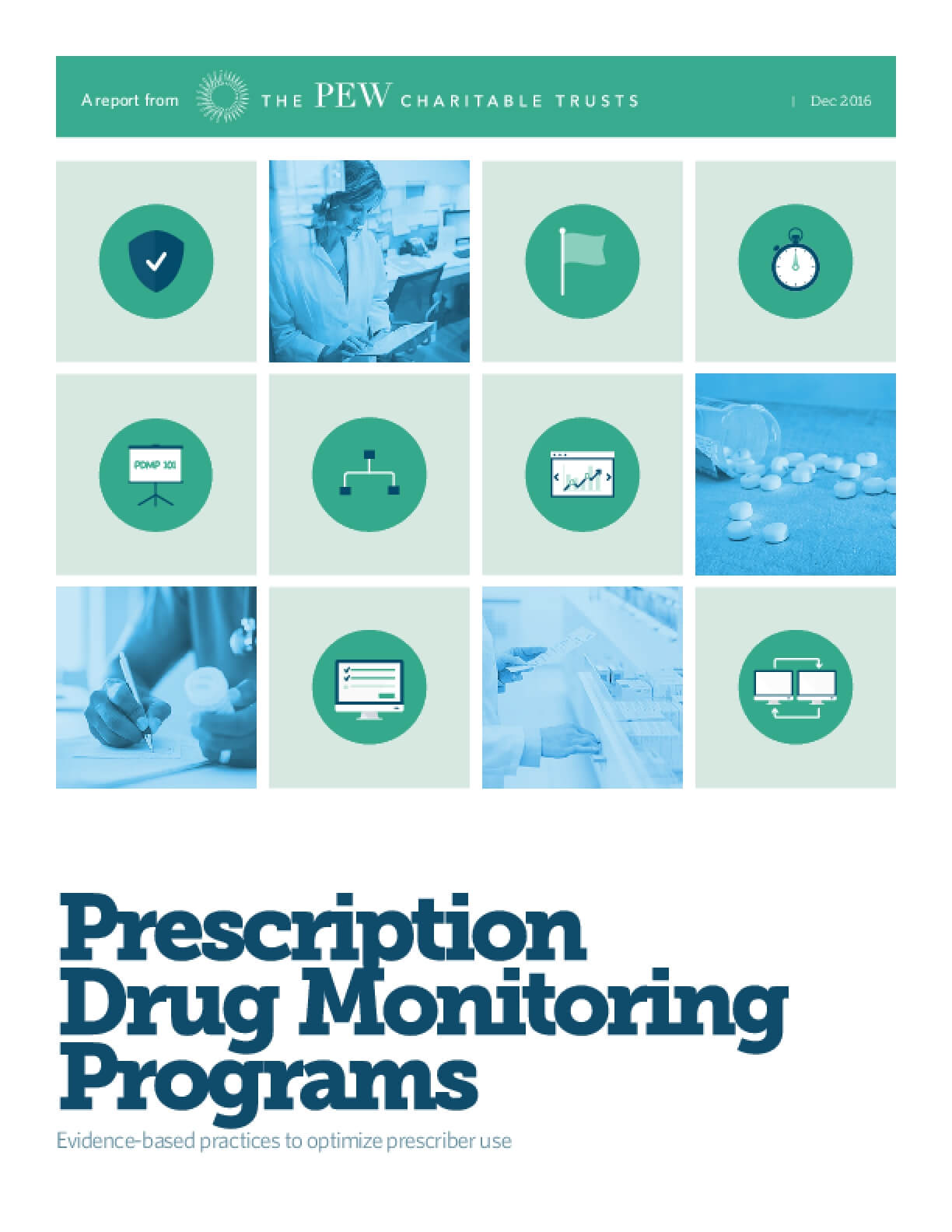 Prescription Drug Monitoring Programs: Evidence-based Practices to Optimize Prescriber Use