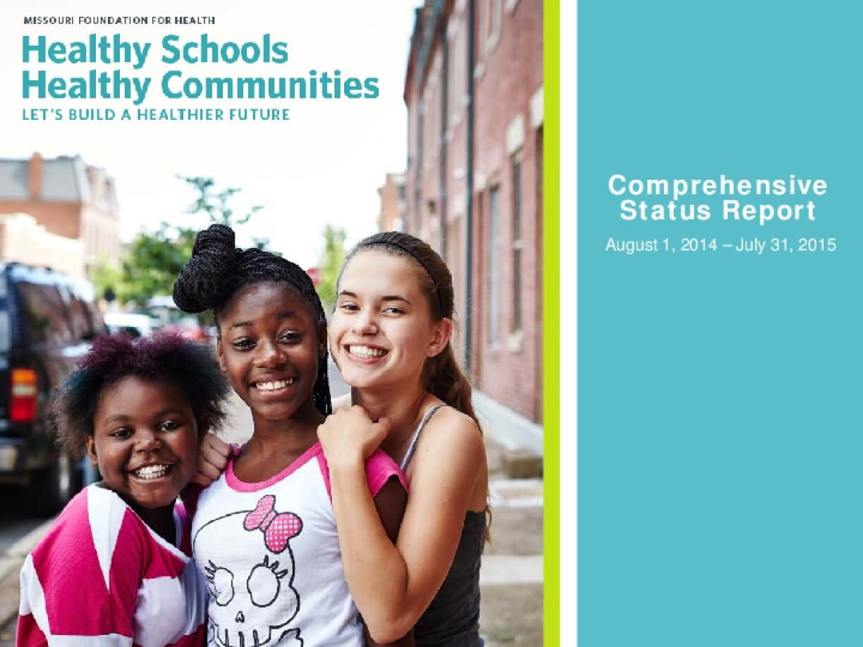Healthy Schools Healthy Communities: Comprehensive Status Report