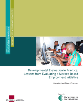 Developmental Evaluation in Practice: Lessons from Evaluating a Market-Based Employment Initiative