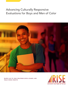Advancing Culturally Responsive Evaluations for Boys and Men of Color
