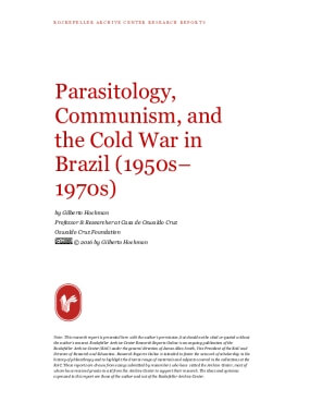 Parasitology, Communism, and the Cold War in Brazil (1950s-1970s)