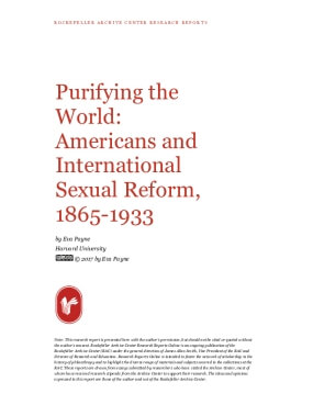 Purifying the World: Americans and International Sexual Reform, 1865-1933