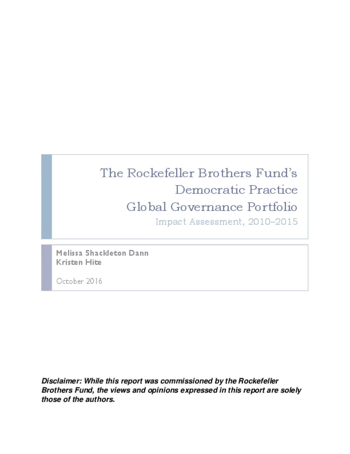 The Rockefeller Brothers Fund's Democratic Practice Global Governance Portfolio: Impact Assessment, 2010–2015
