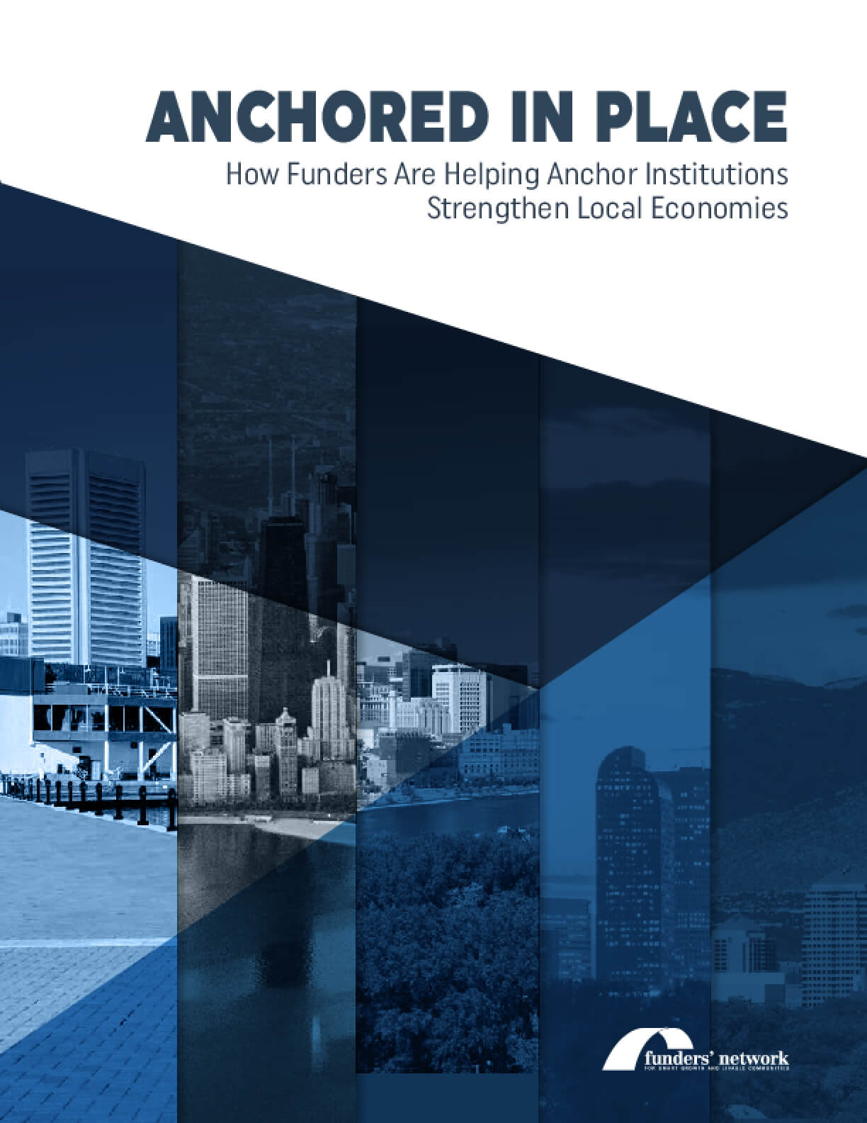 Anchored in Place: How Funders Are Helping Anchor Institutions Strengthen Local Economies