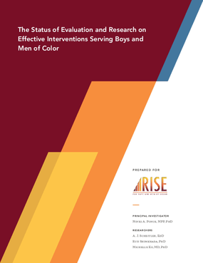 The Status of Evaluation and Research on Effective Interventions Serving Boys and Men of Color