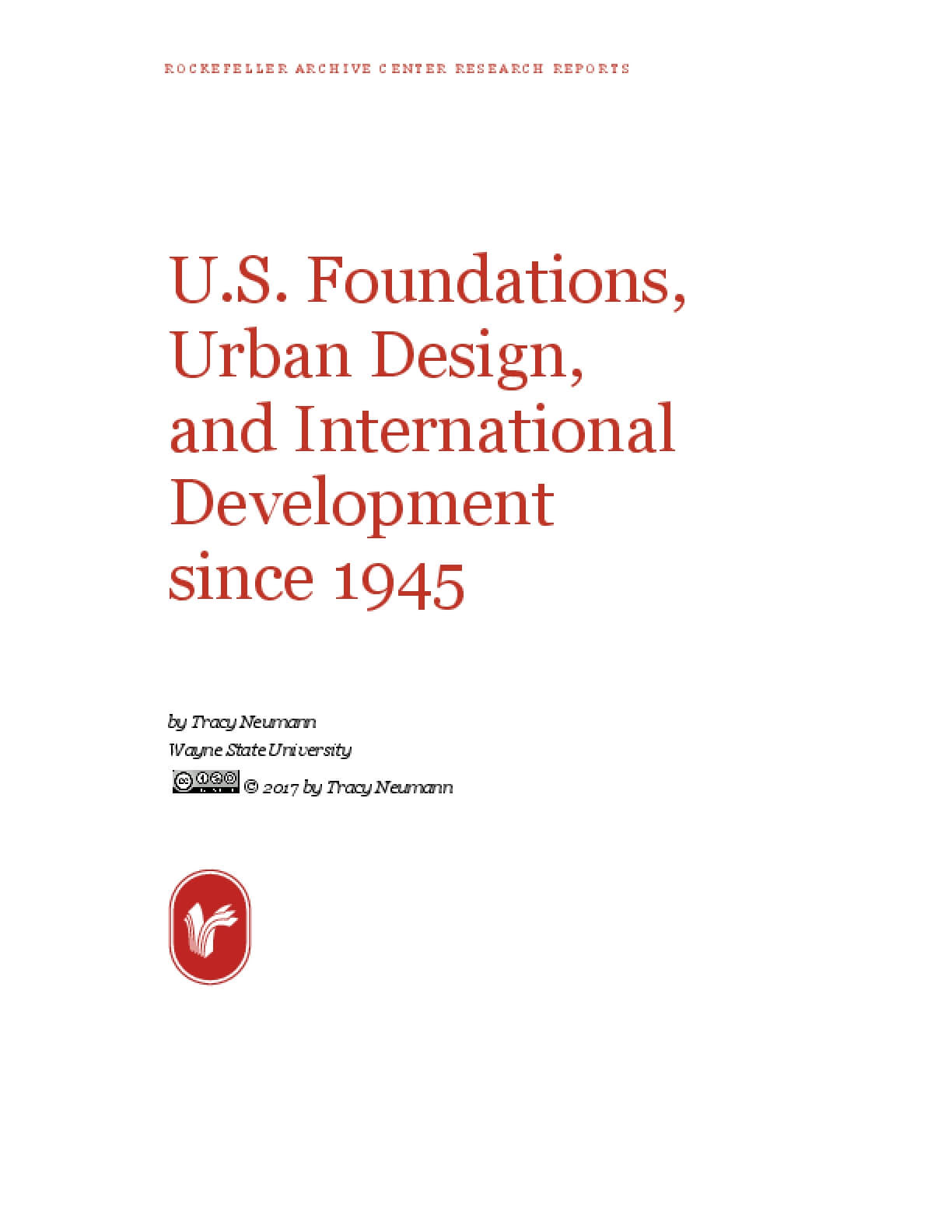 U.S. Foundations, Urban Design, and International Development since 1945