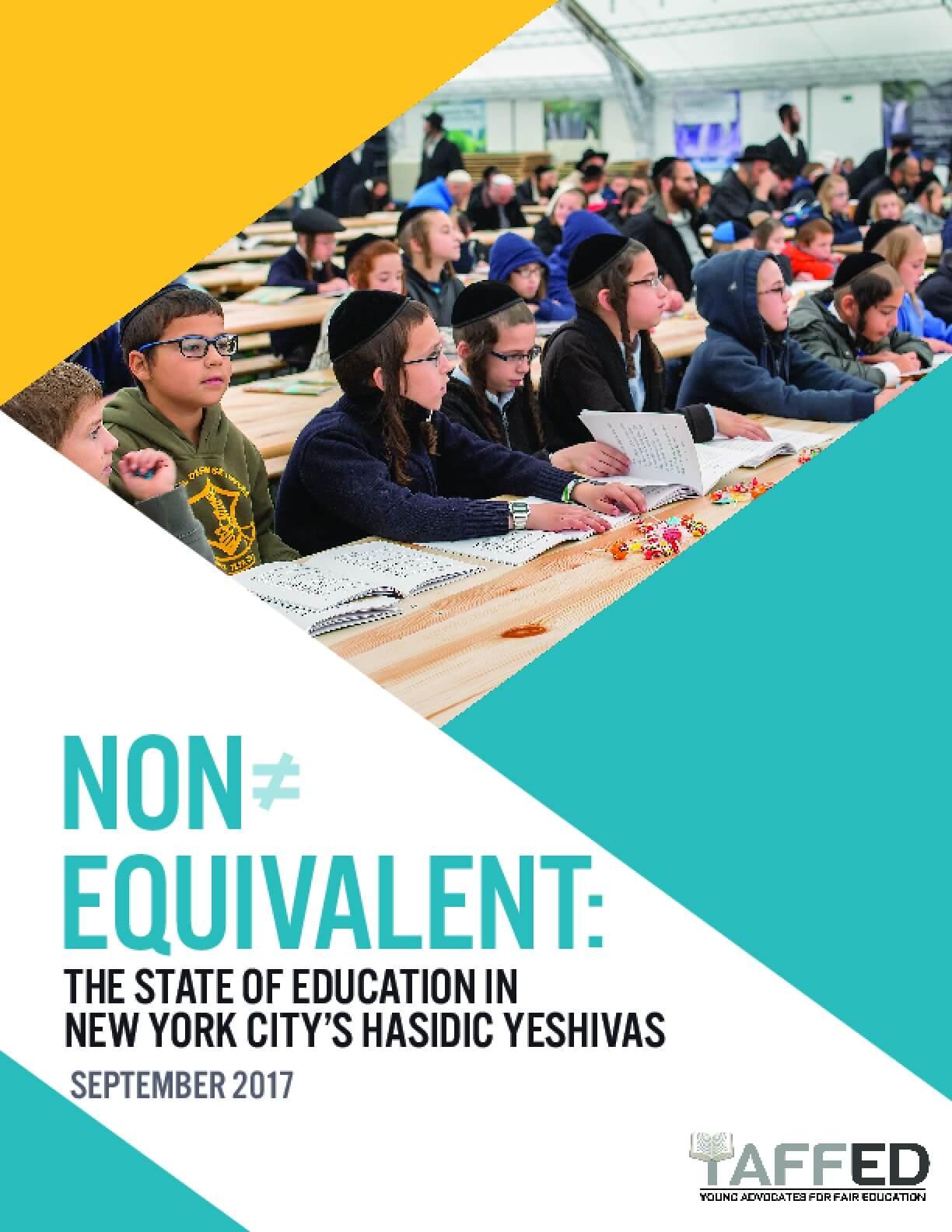Non Equivalent: The State of Education in New York City's Hasidic Yeshivas