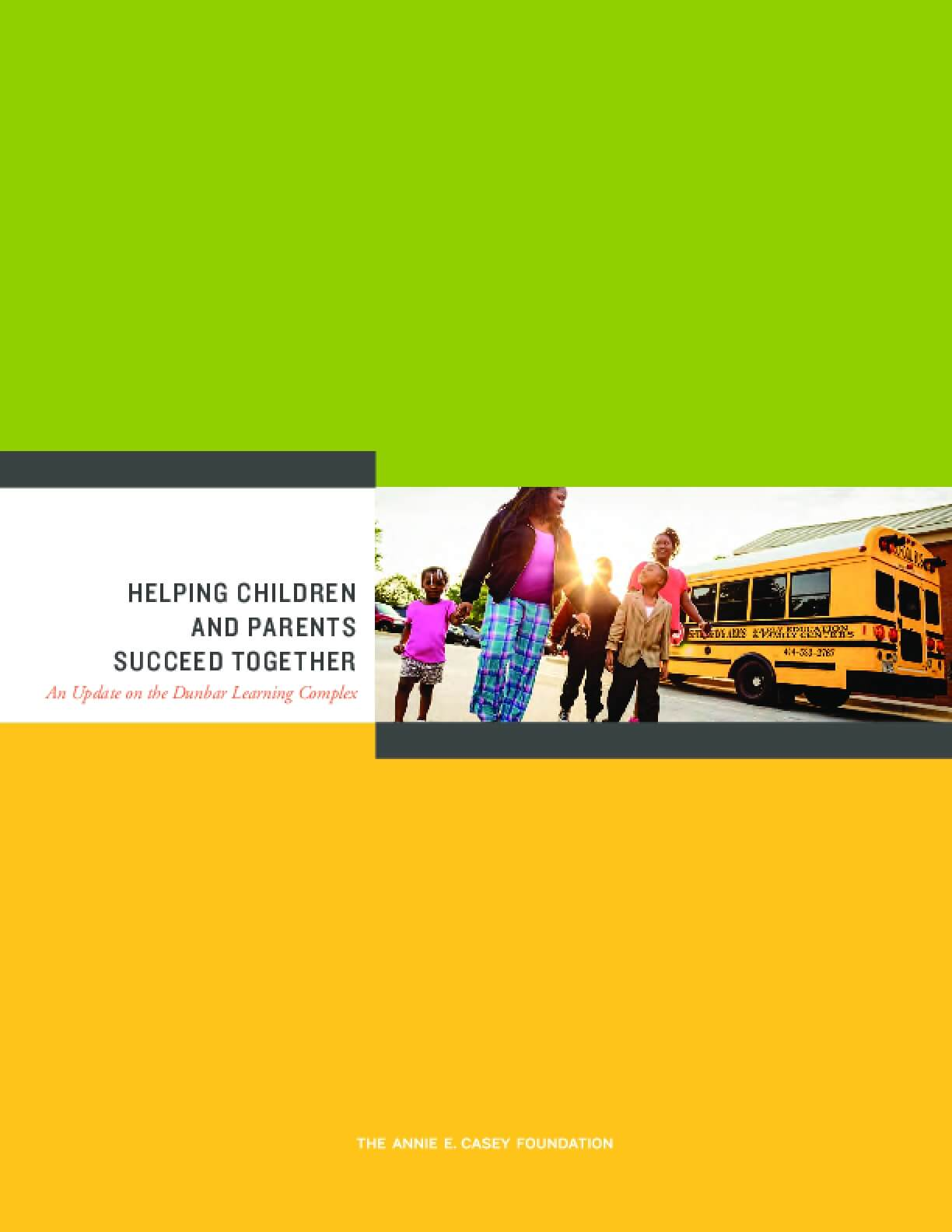 Helping Children and Parents Succeed Together:  An Update on the Dunbar Learning Complex