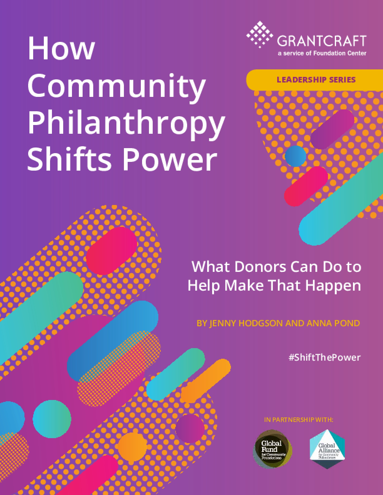 How Community Philanthropy Shifts Power: What Donors Can Do to Help Make That Happen