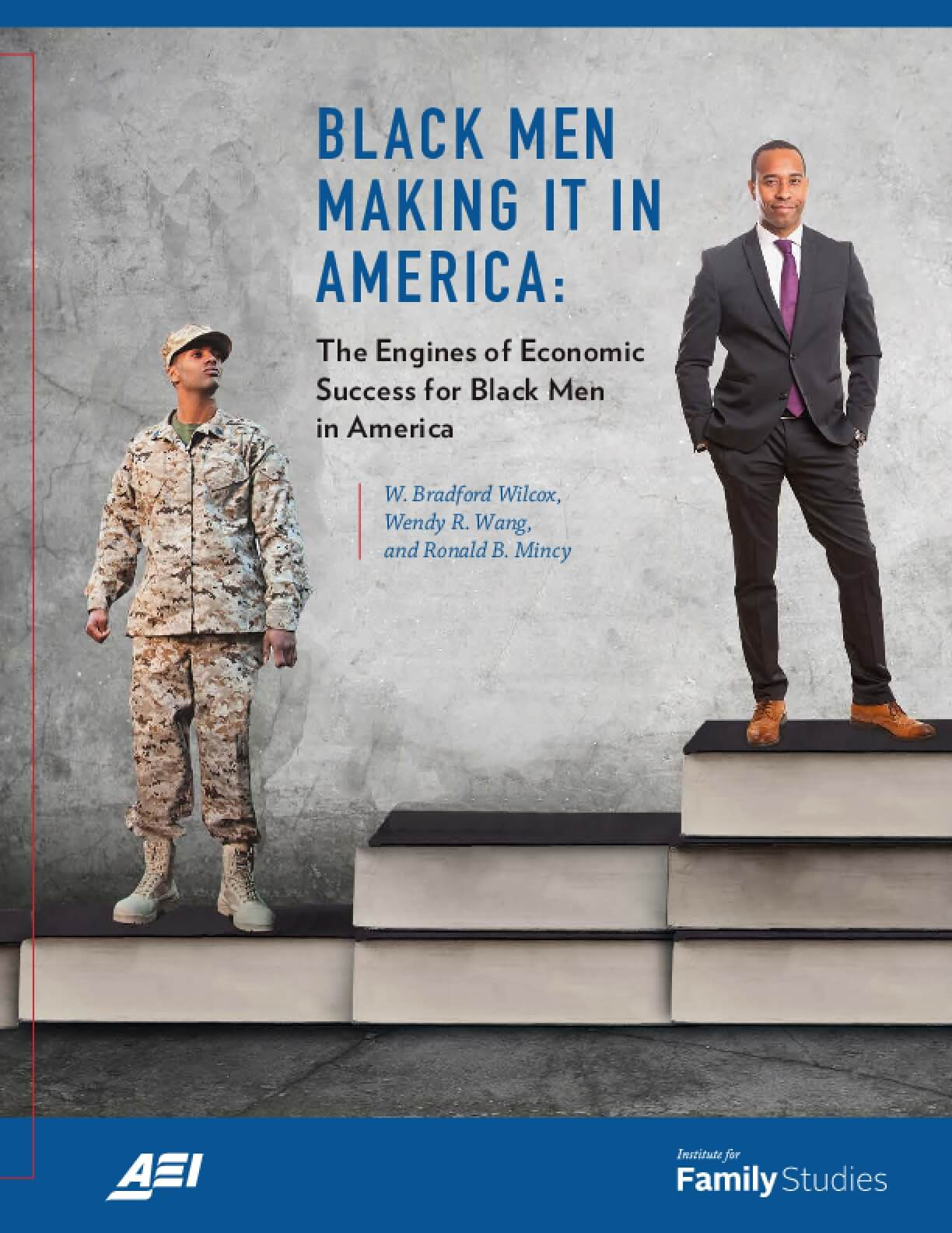 Black Men Making it in America: The Engines of Economic Success for Black Men in America
