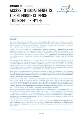 "Access to Social Benefits for EU Mobile Citizens: ""Tourism"" or Myth?"