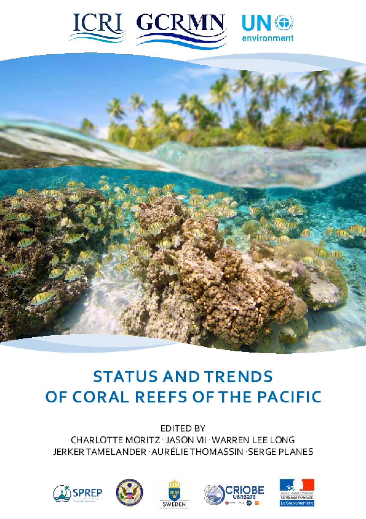 Status and Trends of Coral Reefs of the Pacific