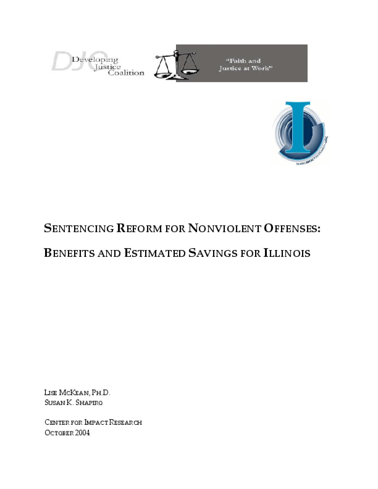 Sentencing Reform for Nonviolent Offenses: Benefits and Estimated Savings for Illinois