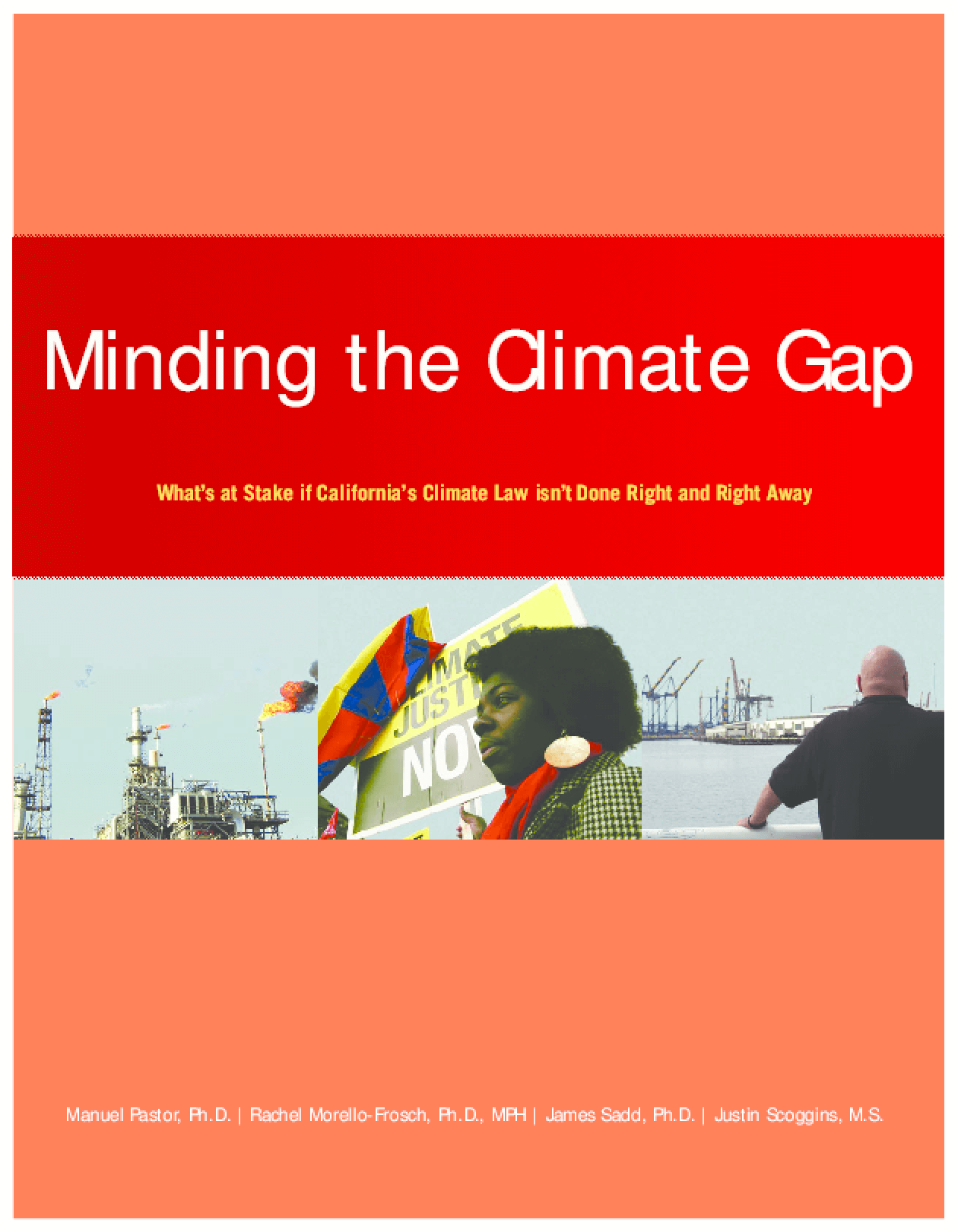 Minding The Climate Gap: What's at Stake if California's Climate Law isn't Done Right and Right Away