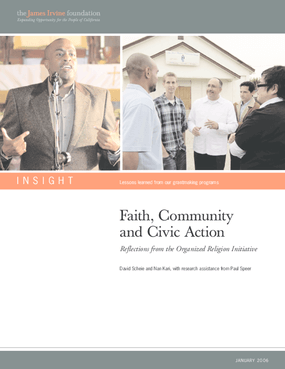 Faith, Community and Civic Action: Reflections on the Organized Religion Initiative