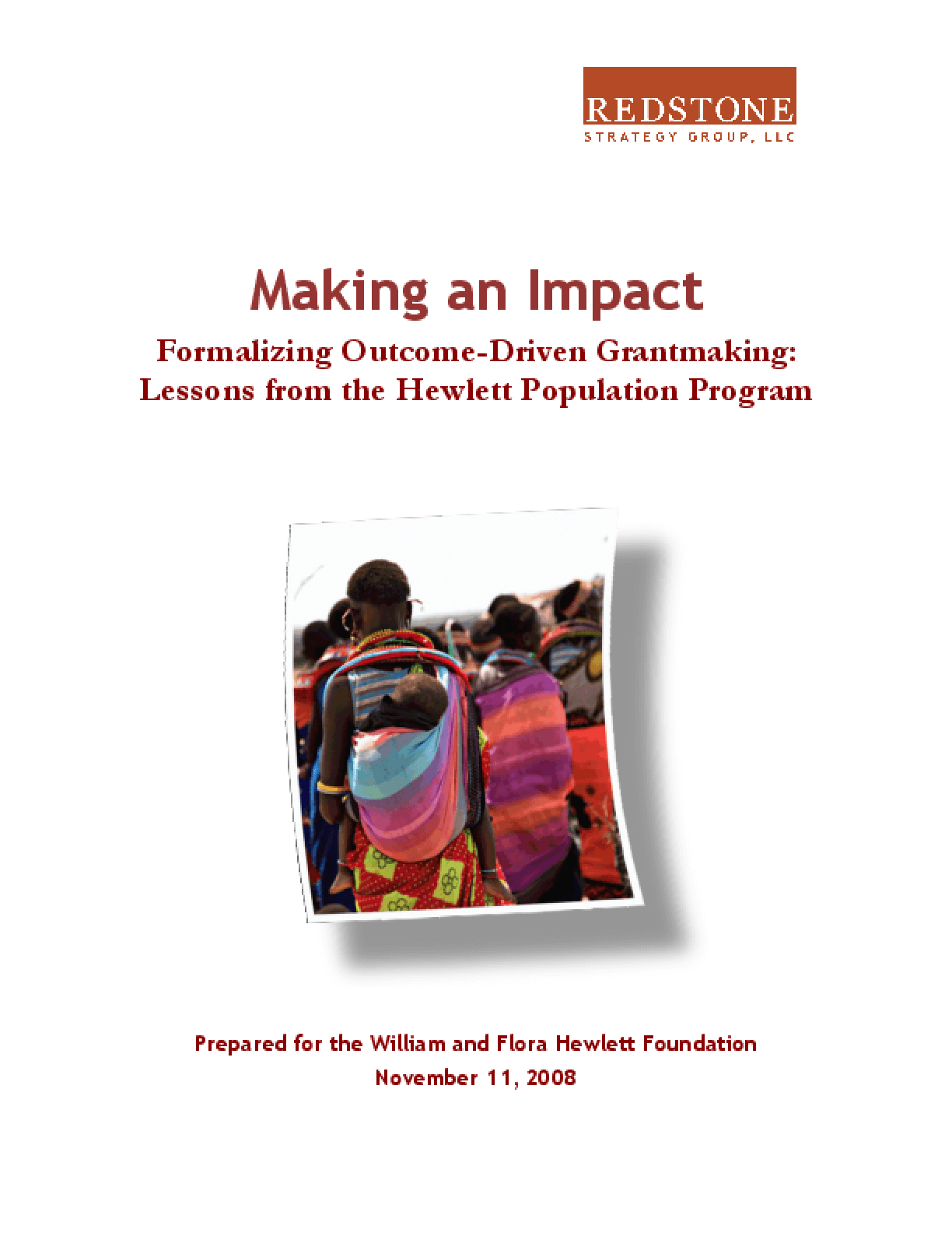 Making an Impact: Formalizing Outcome-Driven Grantmaking: Lessons From the Hewlett Population Program