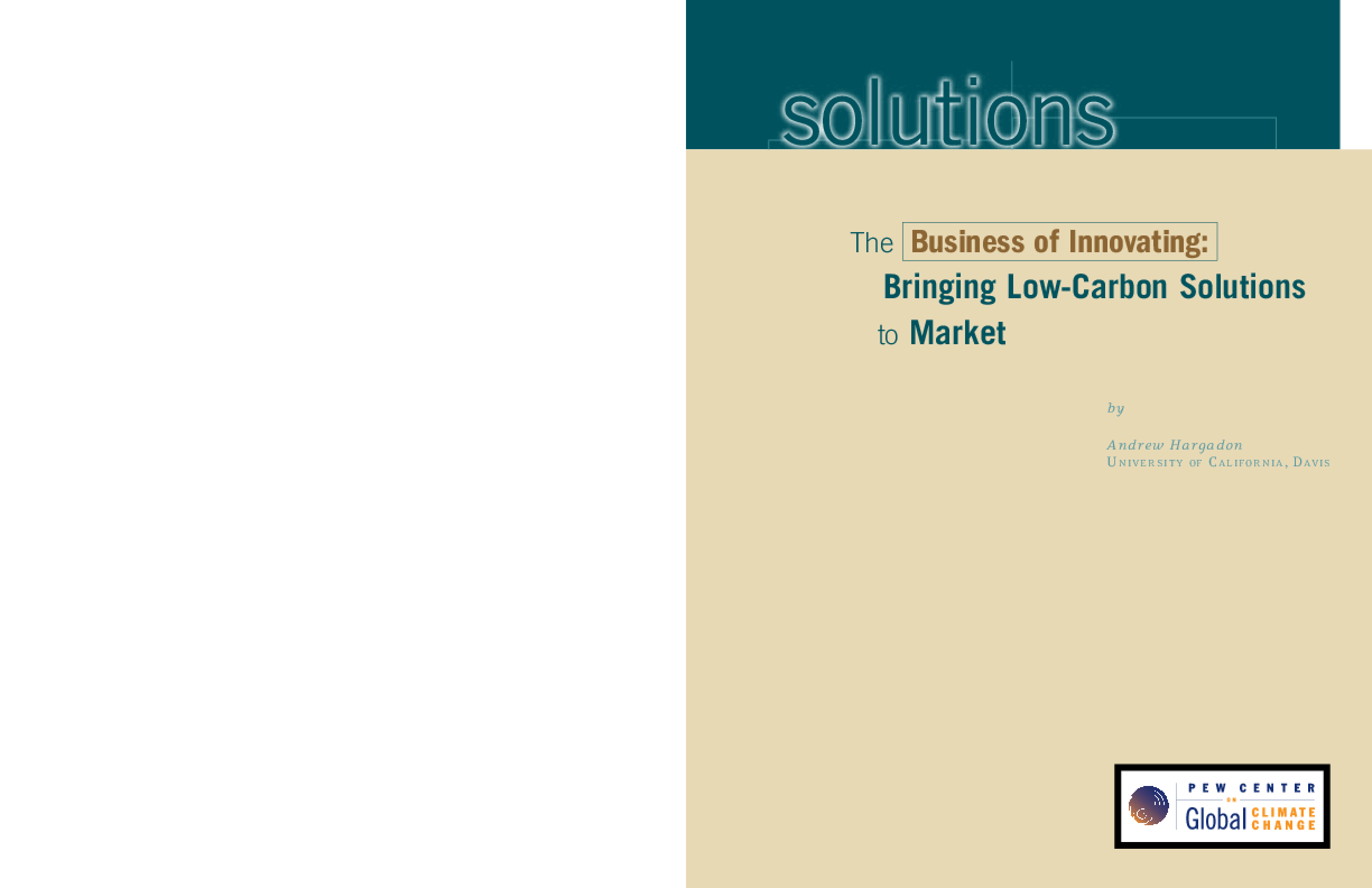 The Business of Innovating: Bringing Low-Carbon Solutions to Market