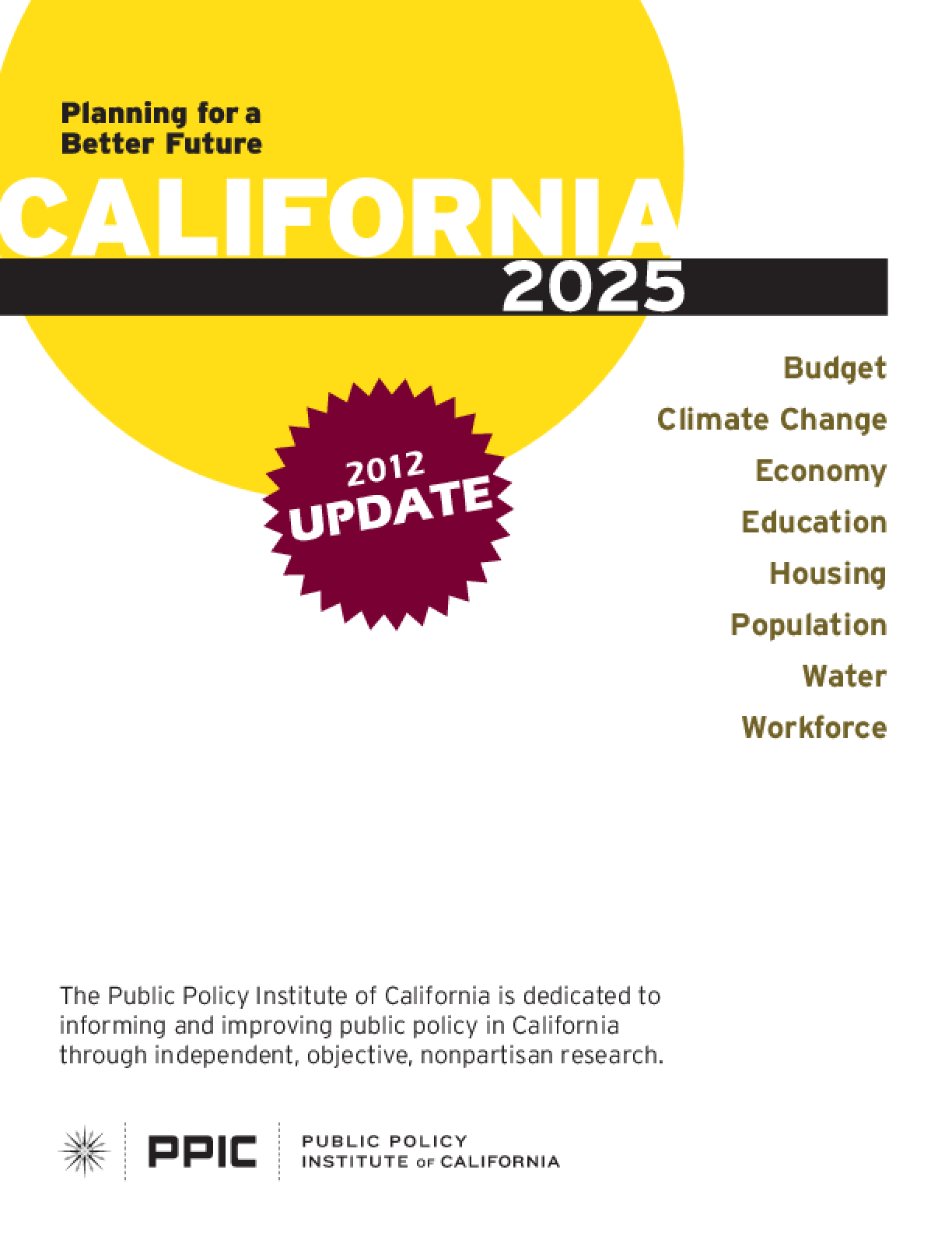 California 2025: Planning for a Better Future: 2012 Update