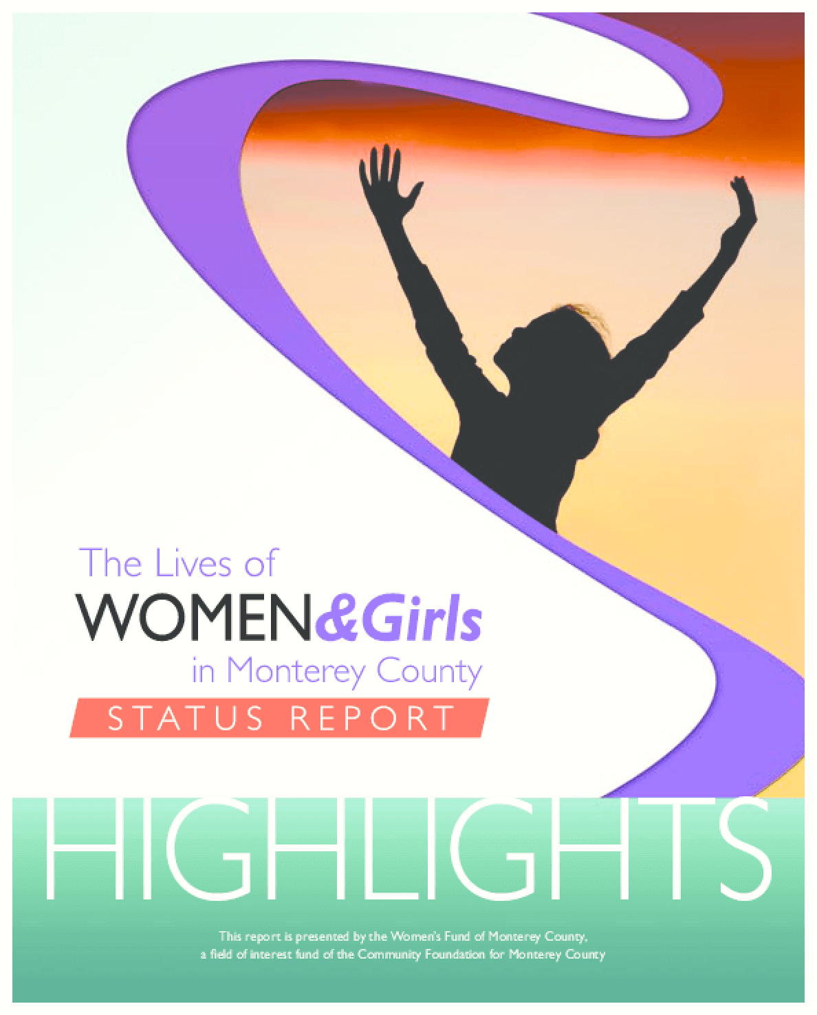The Lives of Women and Girls in Monterey County Status Report