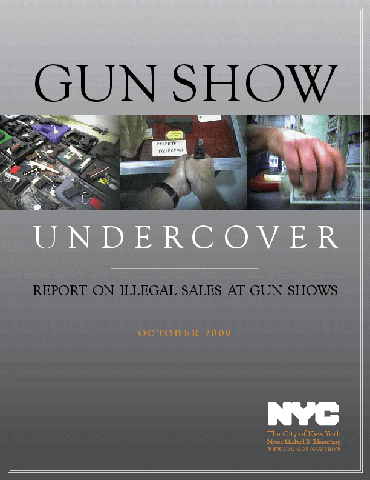 Gun Show Undercover: Report on Illegal Sales at Gun Shows