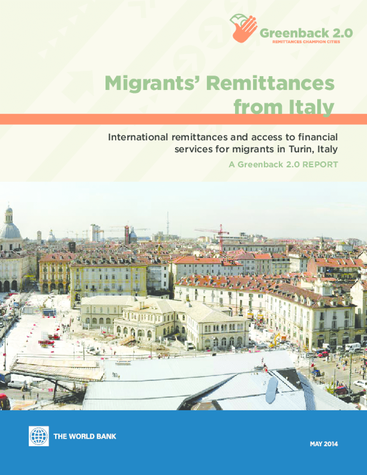 Migrants' Remittances from Italy: International Remittances and Access to Financial Services for Migrants in Turin, Italy
