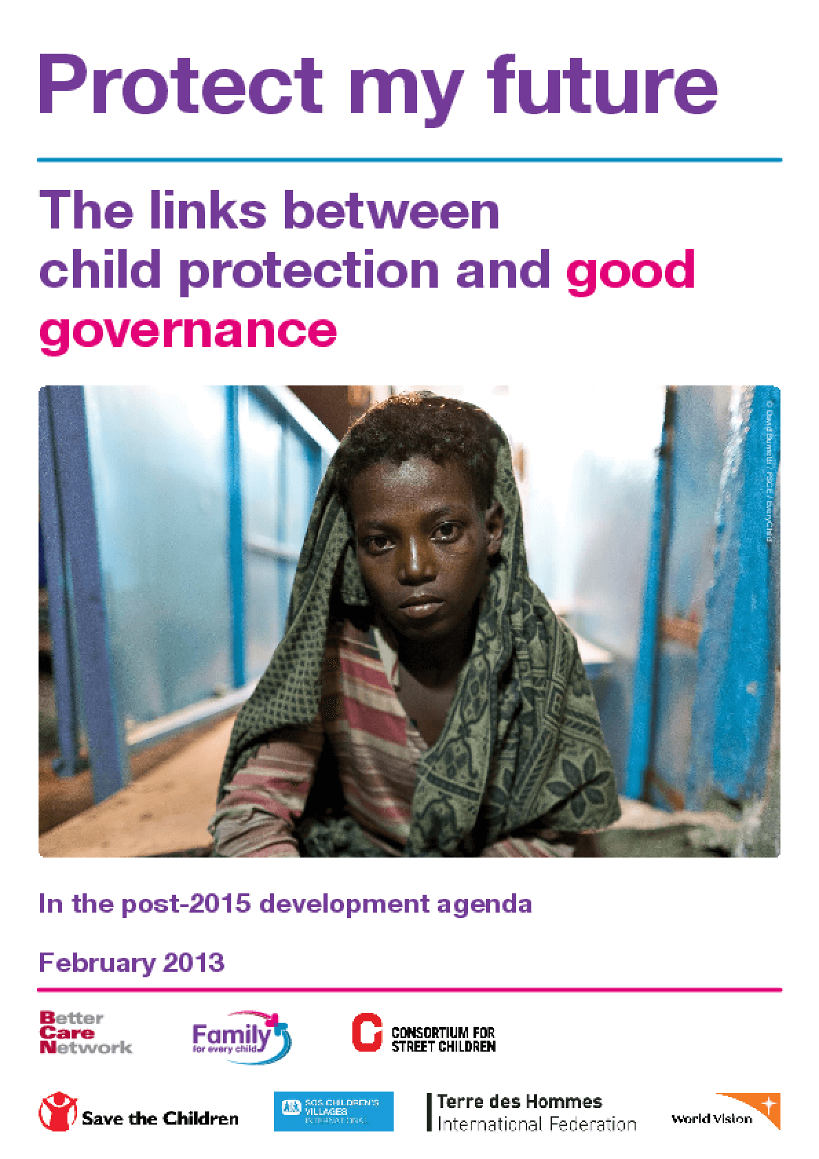 Protect My Future: The Links Between Child Protection and Good Governance in the Post-2015 Development Agenda