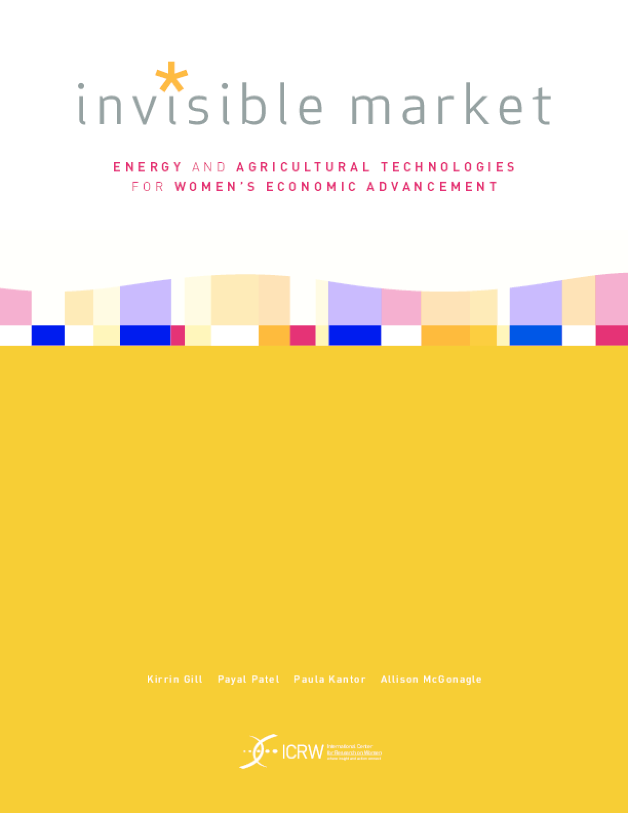 Invisible Market: Energy and Agricultural Technologies for Women's Economic Advancement