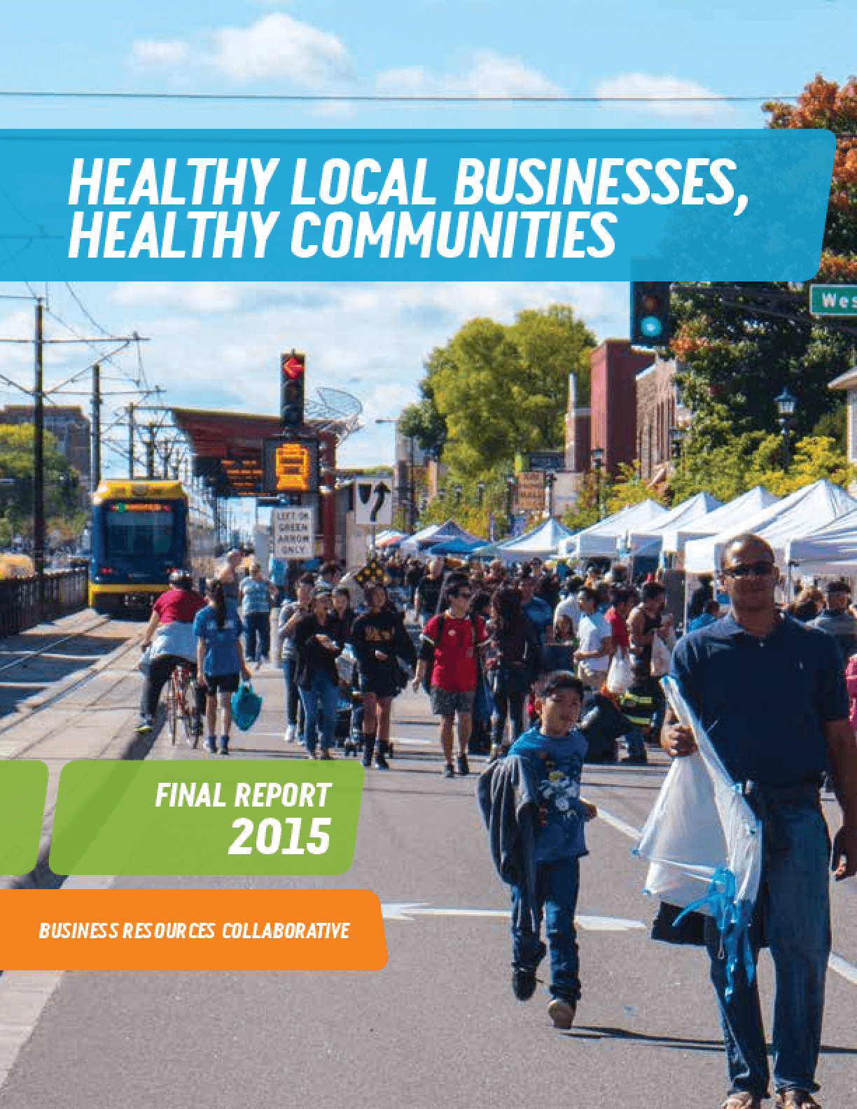 Healthy Local Businesses, Healthy Communities: Final Report 2015