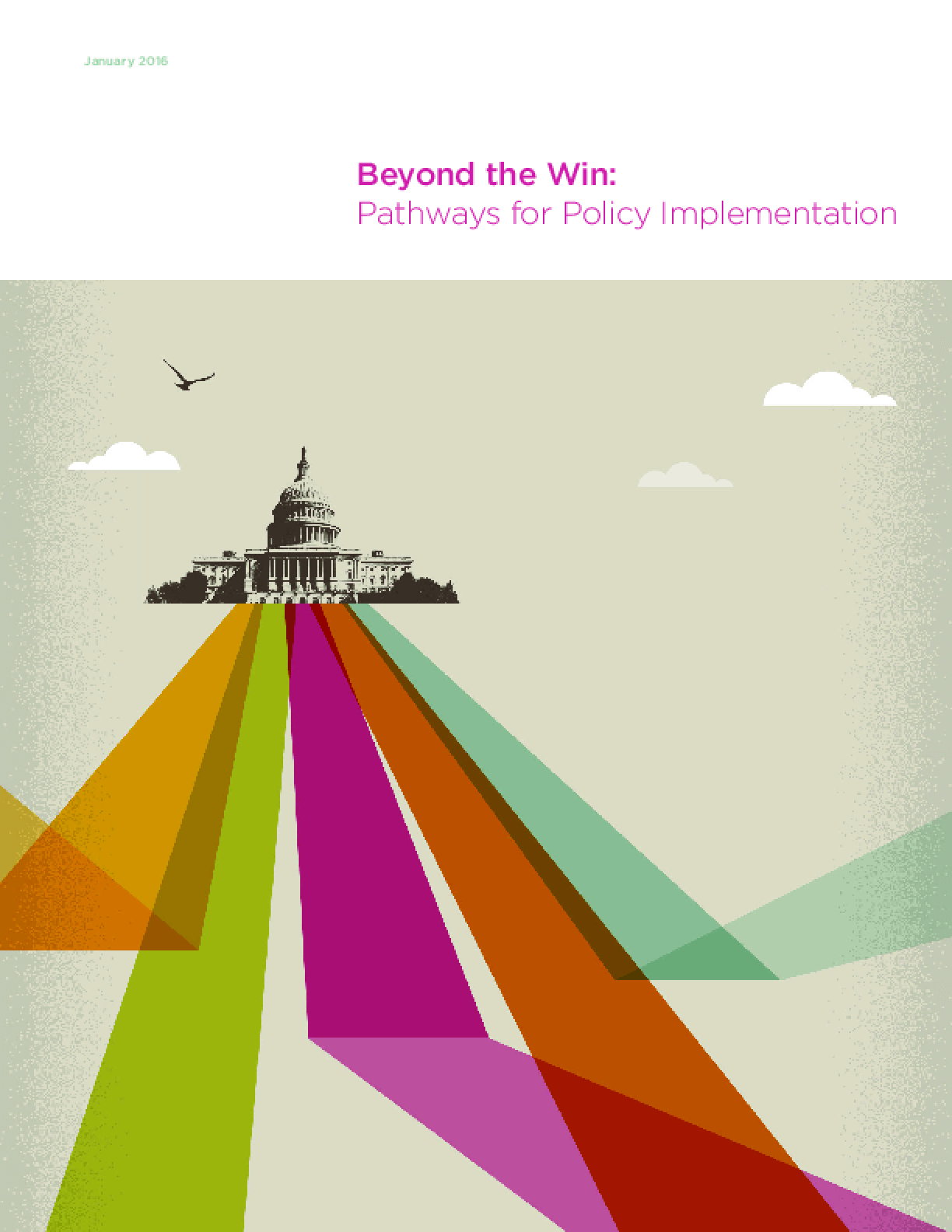 Beyond the Win: Pathways for Policy Implementation