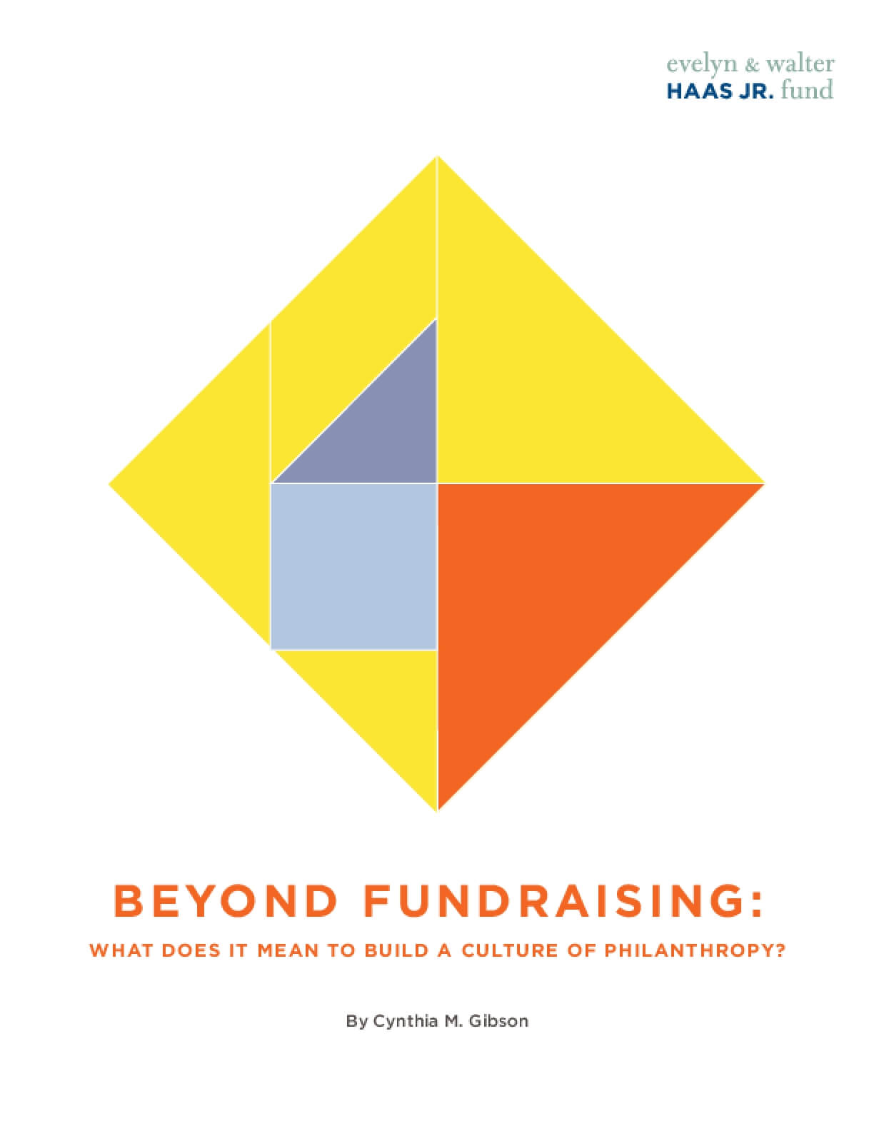 Beyond Fundraising: What Does It Mean to Build a Culture of Philanthropy?