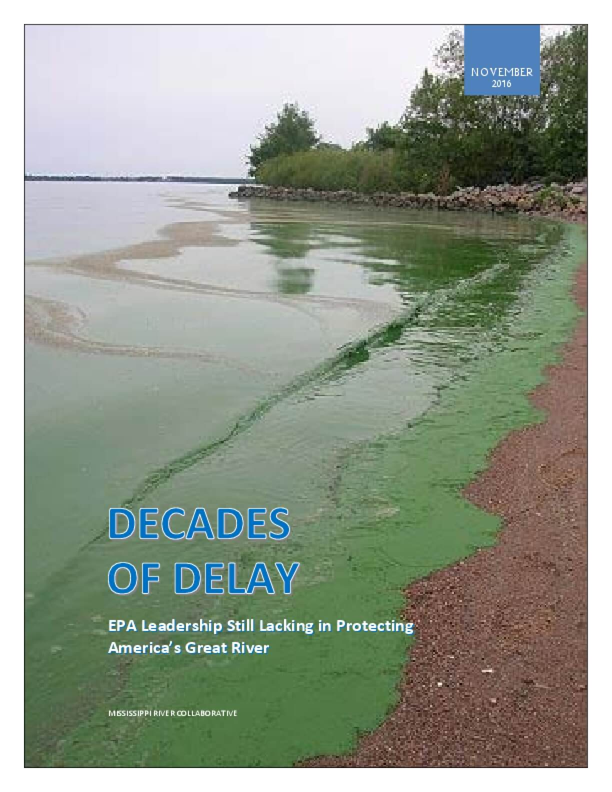 Decades of Delay: EPA Leadership Still Lacking in Protecting America's Great River