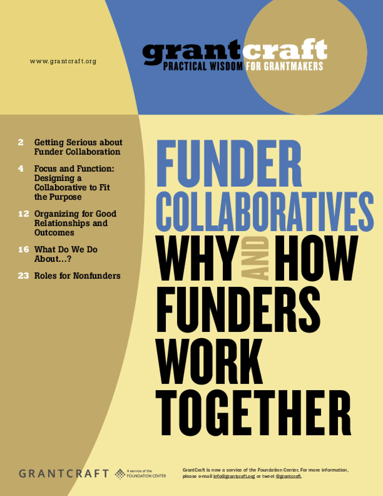 Funder Collaboratives : Why and How Funders Work Together