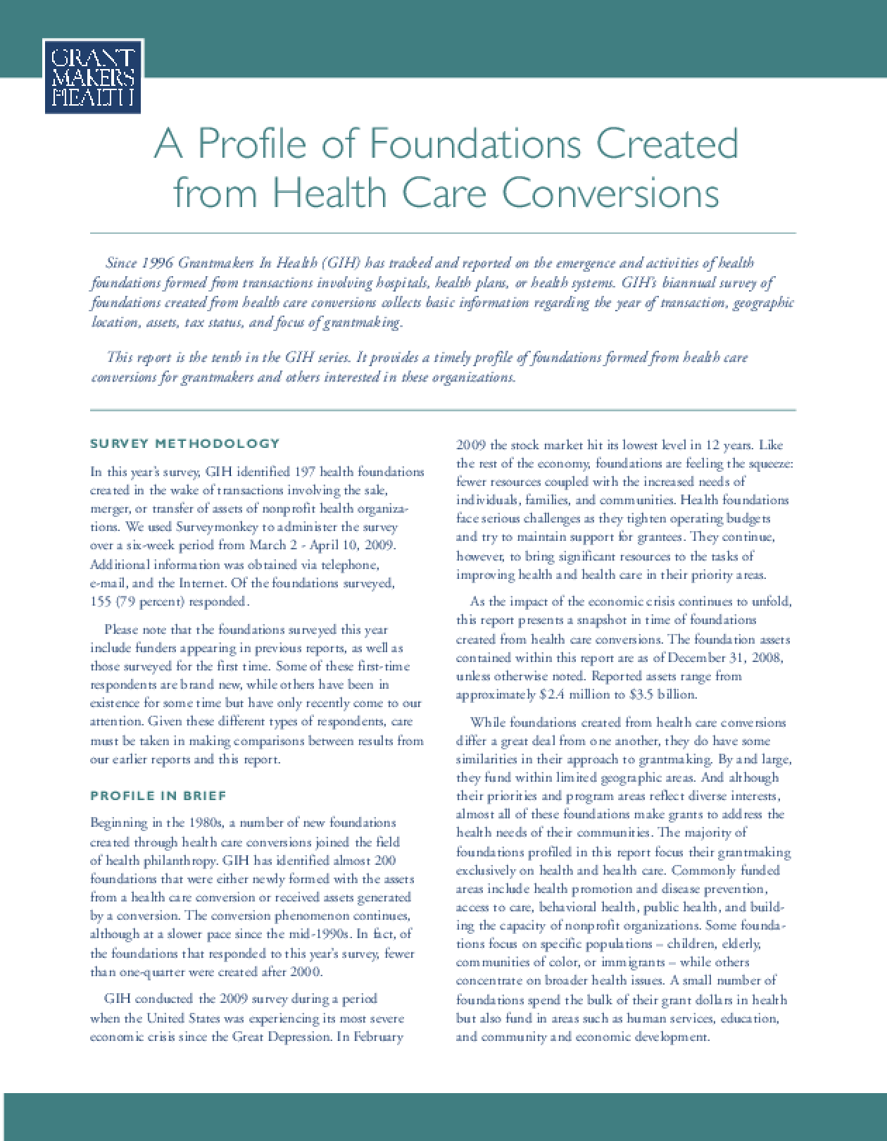 A Profile of Foundations Created From Health Care Conversions