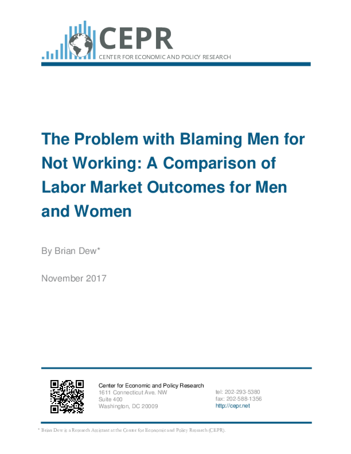 The Problem with Blaming Men for Not Working: A Comparison of Labor Market Outcomes for Men and Women