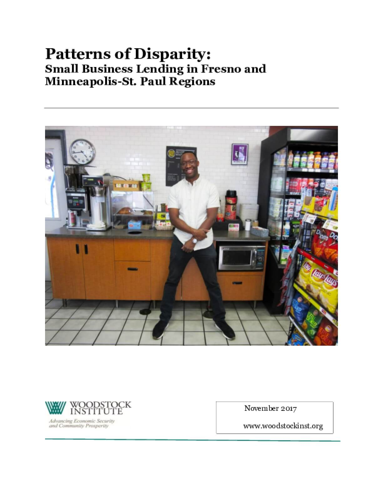 Patterns of Disparity: Small Business Lending in Fresno and Minneapolis-St. Paul Regions