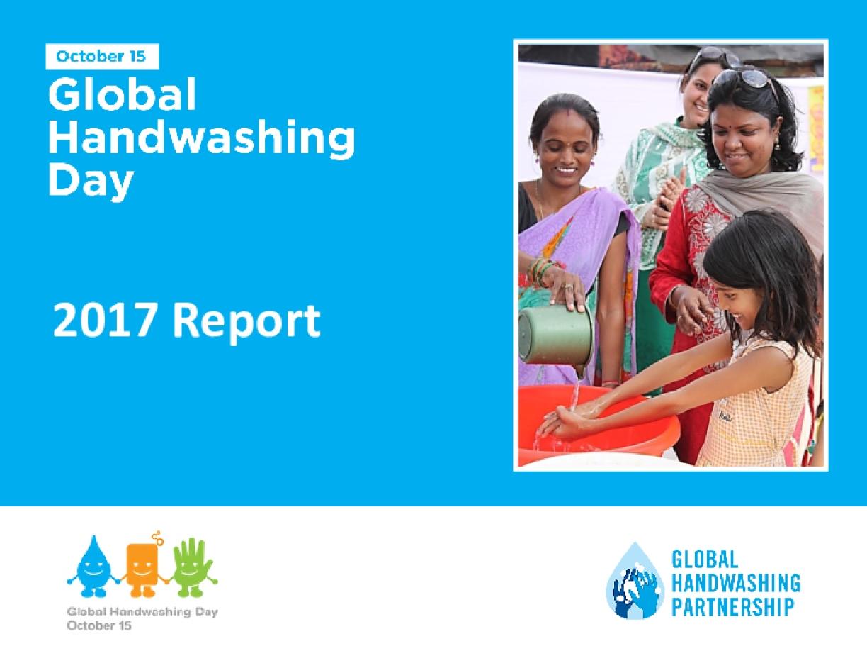 Global Handwashing Day 2017 Report