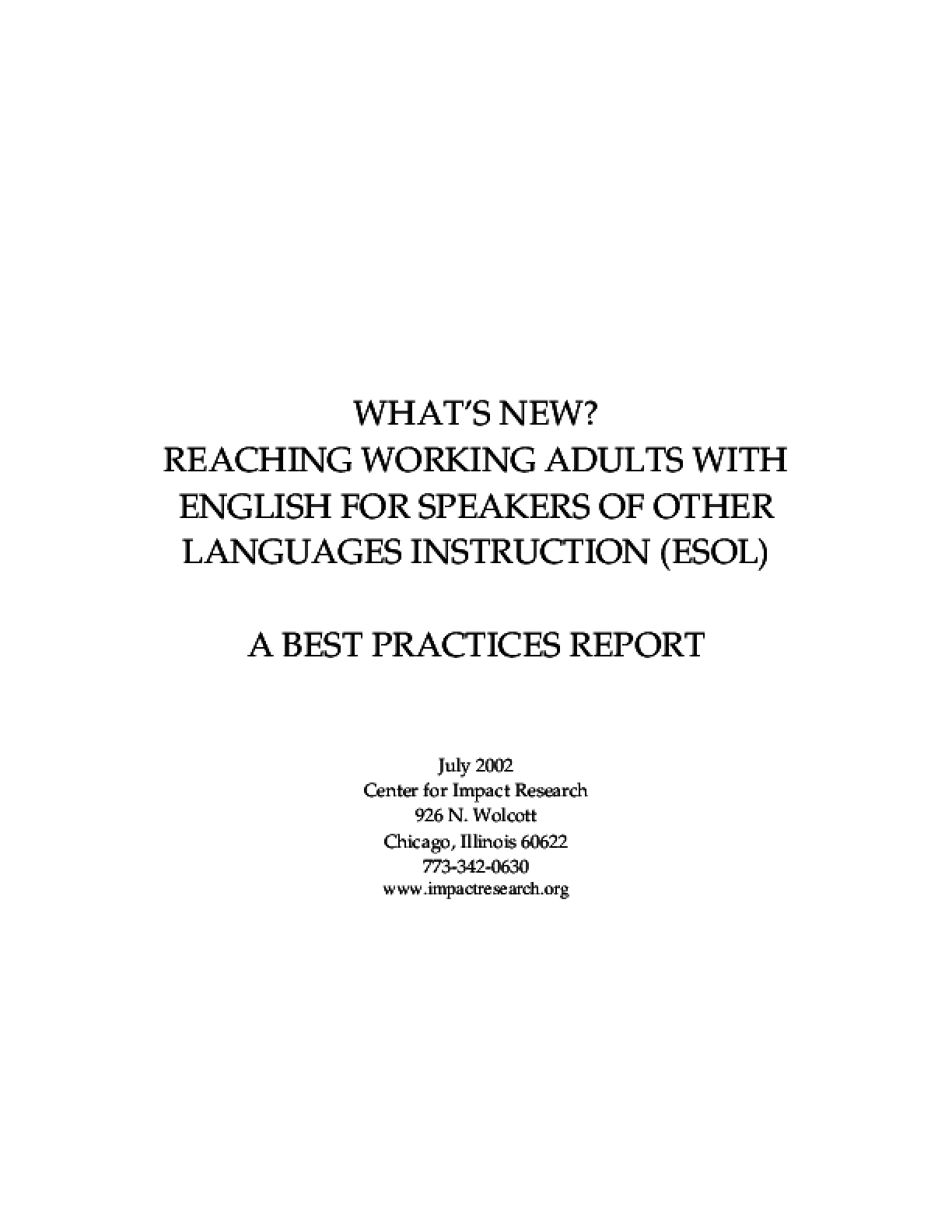 What's New? Reaching Working Adults with English for Speakers of Other Languages (ESOL) Instruction, A Best Practices Report