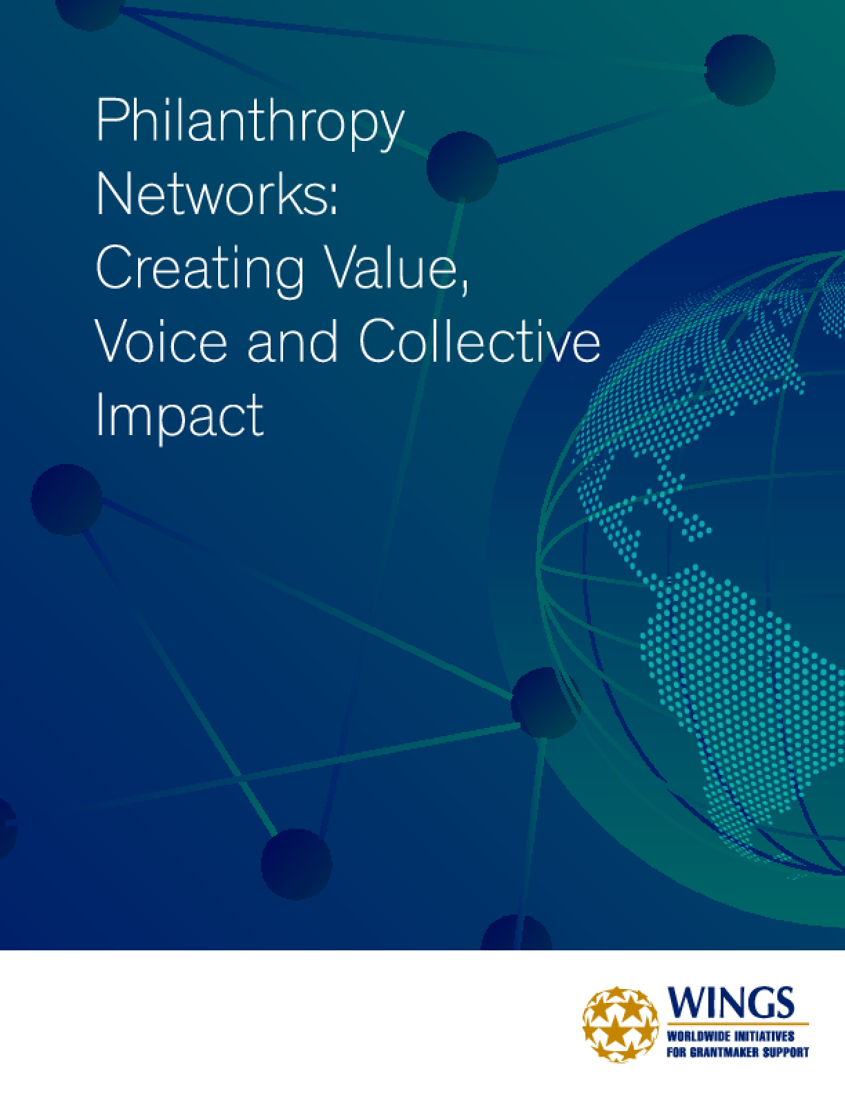 Philanthropy Networks: Creating Value, Voice and Collective Impact