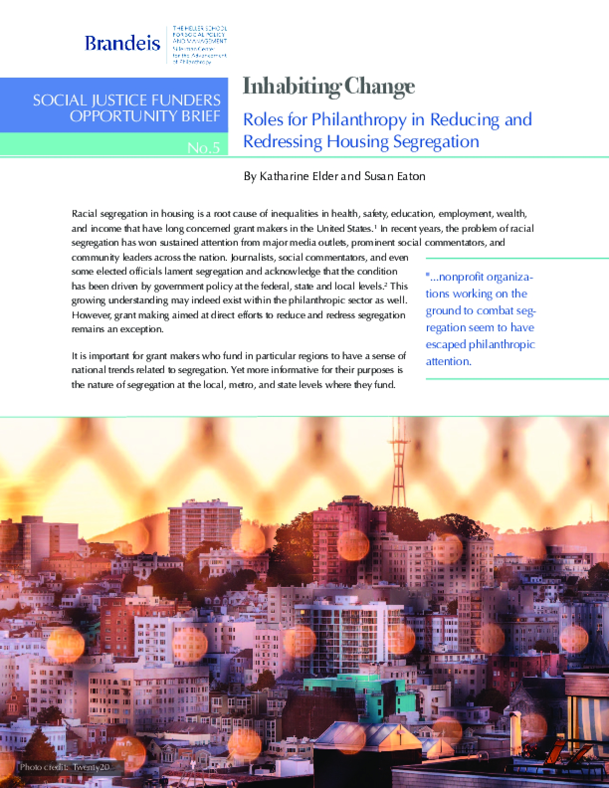 Inhabiting Change: Roles for Philanthropy and Reducing and Redressing Housing Segregation