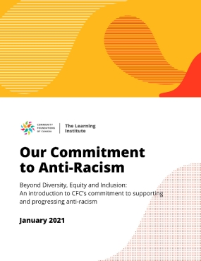 Our Commitment to Anti-Racism: Beyond Diversity, Equity and Inclusion: An introduction to CFC's commitment to supporting and progressing anti-racism