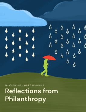 Aproaches to Learning Amid Crises: Reflections from Philanthropy
