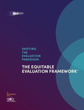 Shifting the Evaluation Paradigm: The Equitable Evaluation Framework