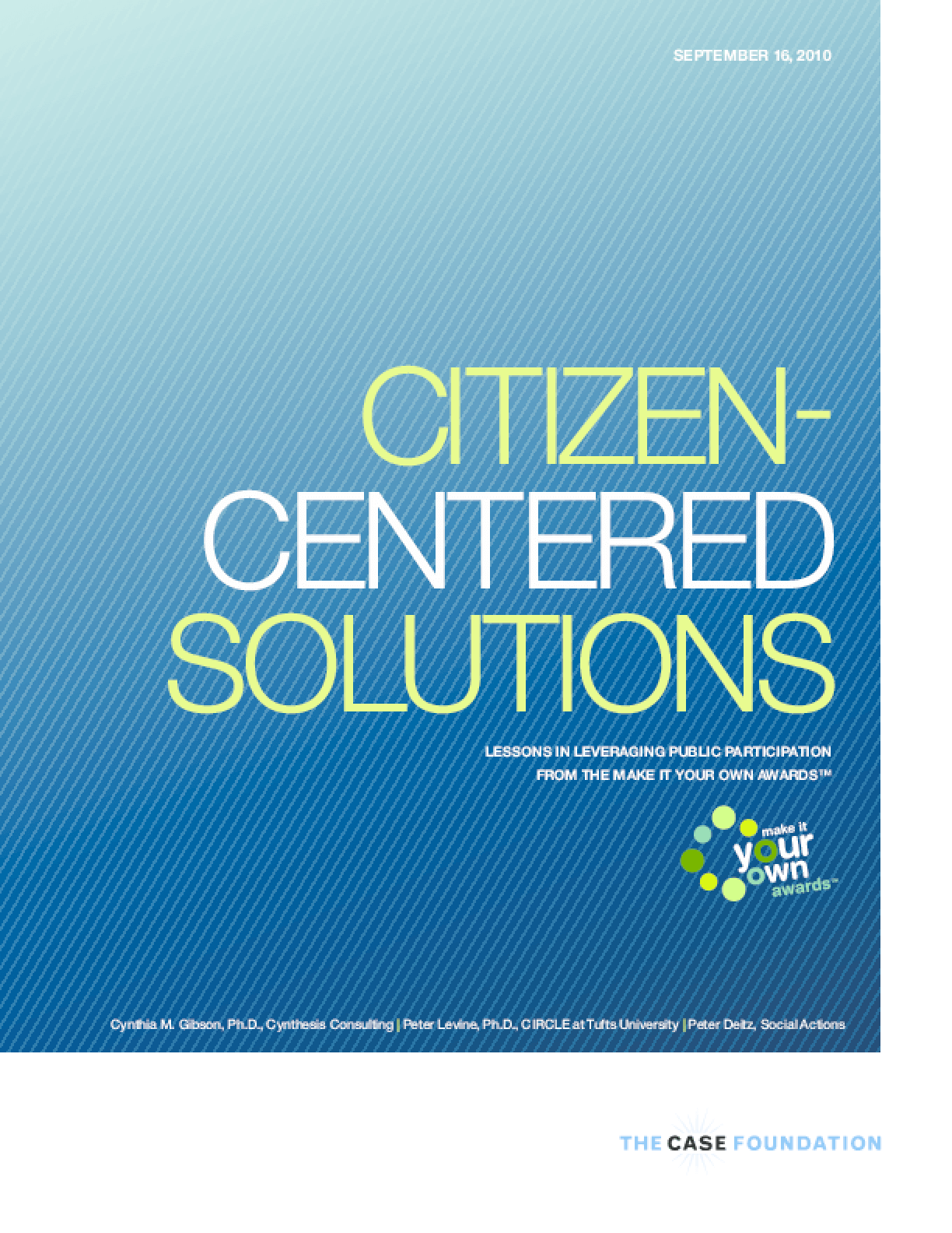 Citizen-Centered Solutions: Lessons in Leveraging Public Participation from the Make It Your Own Awards