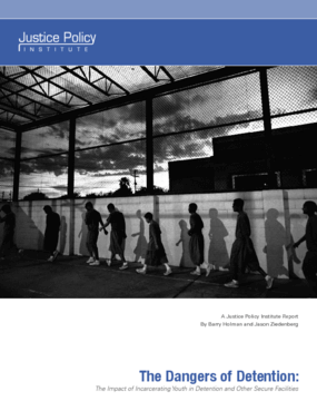 The Dangers of Detention: The Impact of Incarcerating Youth in Detention and Other Secure Facilities