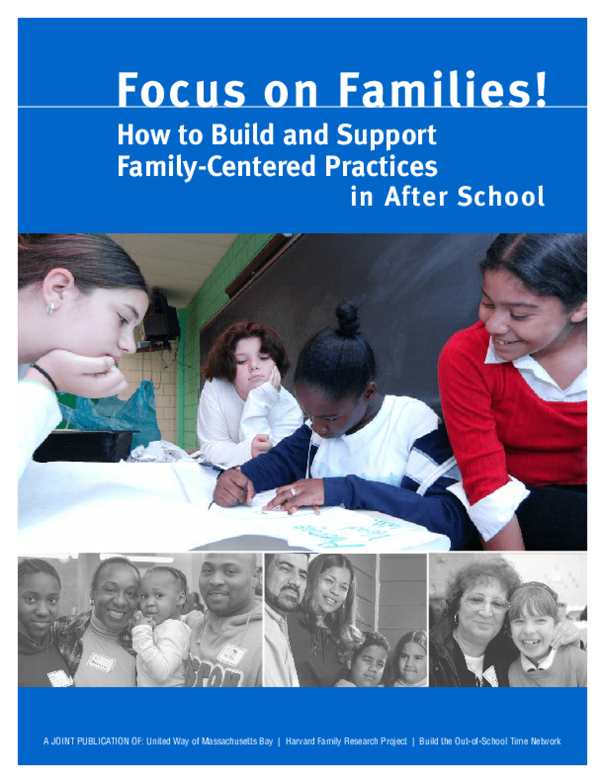 Focus on Families! How to Build and Support Family-Centered Practices in After School